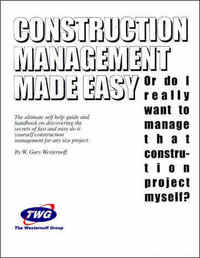 Construction Management Made Easy. Gary Westernoff.