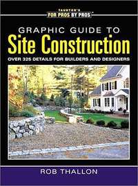 Graphic Guide to Site Construction. Stan Jones Rob Thallon.