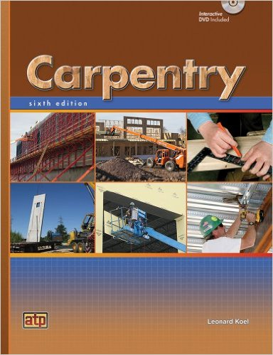 Carpentry, 6th ed. Leonard Koel.