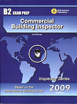 Commercial Building Inspector Study Guide and Practice Questions Workbook. Cliff Berger.