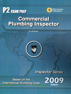 Commercial Plumbing Inspector Study Guide and Practice Questions Workbook. Cliff Berger.