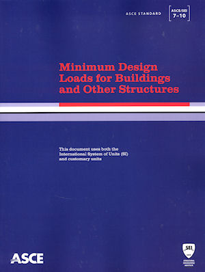Minimum Design Loads for Buildings and Other Structures (ASCE 7-10). American Society of Civil Engineers, ASCE.