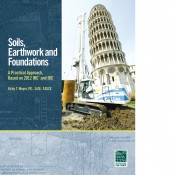 Soils, Earthwork, and Foundations. P. E. Kirby Meyer, F. ASCE.