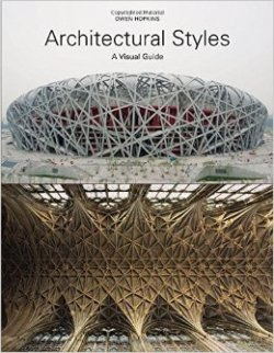 Architectural Styles: A Visual Guide. Owen Hopkins.