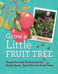 Grow a LITTLE Fruit Tree. Amm Ralph.