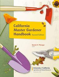 California Master Gardener Handbook, Second Edition. Dennis R. Pittenger.