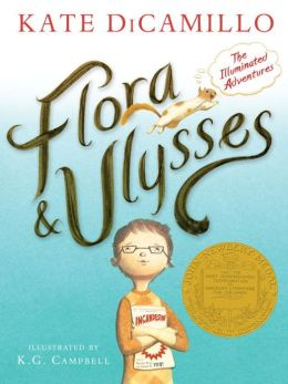 Flora and Ulysses: The Illuminated Adventures. Kate DiCamillo, K. G., Campbell, Author.