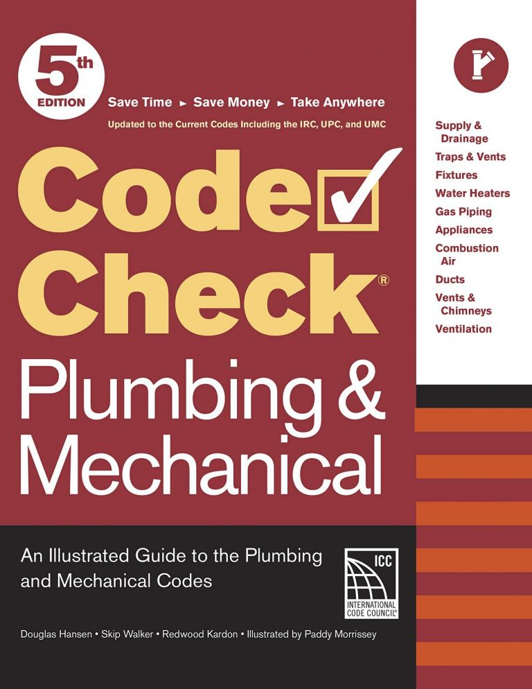Code Check Plumbing & Mechanical 5th Edition. Redwood Kardon Douglas Hansen, Paddy Morrissey.