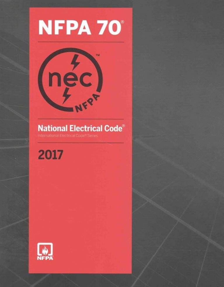 National Electrical Code, 2017 (NEC) Softcover Edition. NFPA.