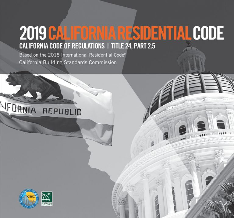 2019 California Residential Code, Title 24 Part 2.5. CBSC-ICC 5525L19.