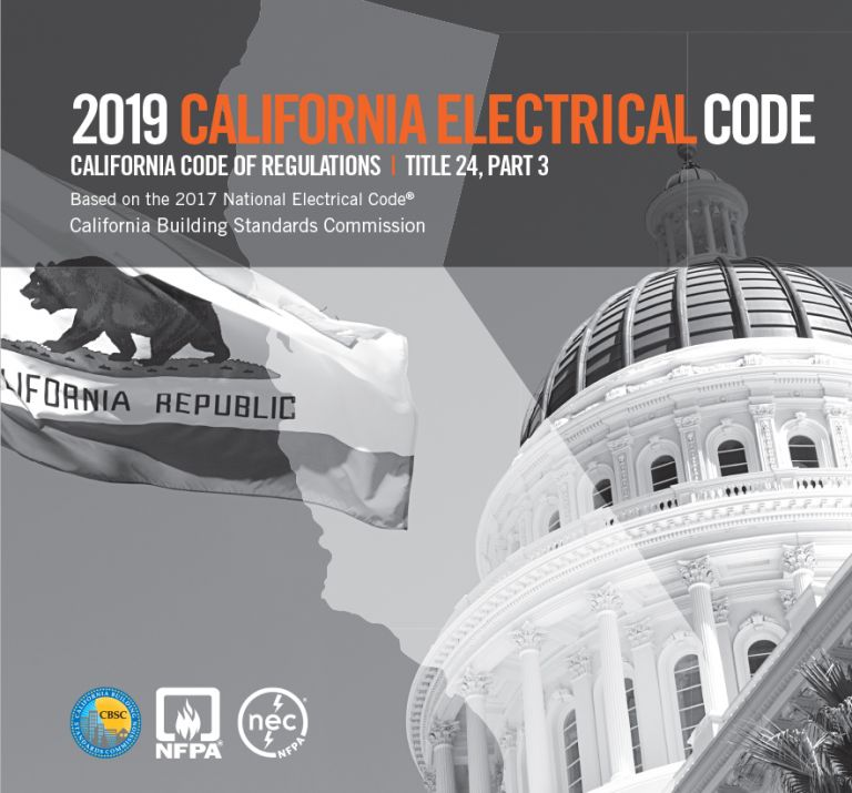 2019 California Electrical Code, Title 24 Part 3 (CEC19). CBSC-NFPA.