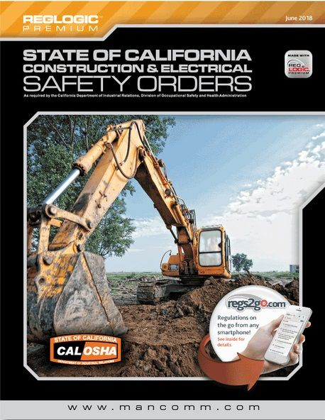 State of California Construction & Electrical Safety Orders (CAL/OSHA). Mancomm.