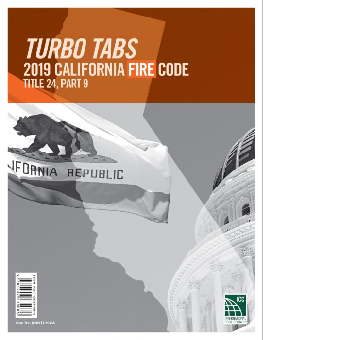 Turbo Tabs: 2019 California Fire Code, Title 24, Part 9. ICC / 0401TL19CA.