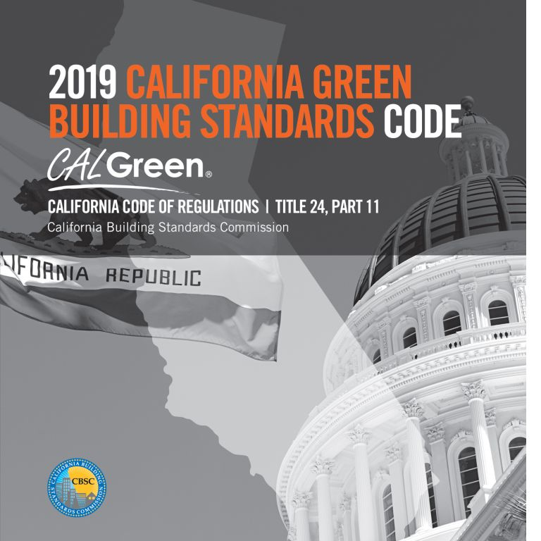 2019 California Green Building Standards Code, Title 24, Part 11 (CALGreen). CBSC-ICC 5570L19.