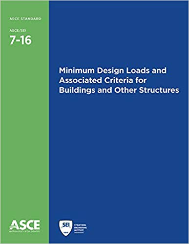 Minimum Design Loads and Associated Criteria for Buildings and Other Structures (ASCE 7-16). American Society of Civil Engineers, ASCE.