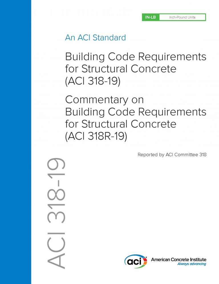 ACI 318-19: Building Code Requirements for Structural Concrete and Commentary. American Concrete Institute.
