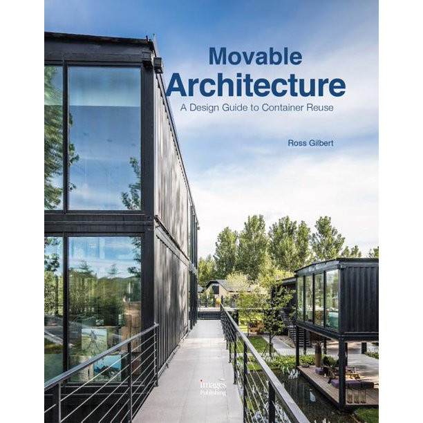 Movable Architecture. Ross Gilbert.