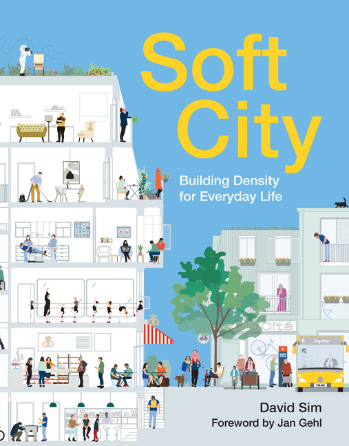 Soft City. David Sim.