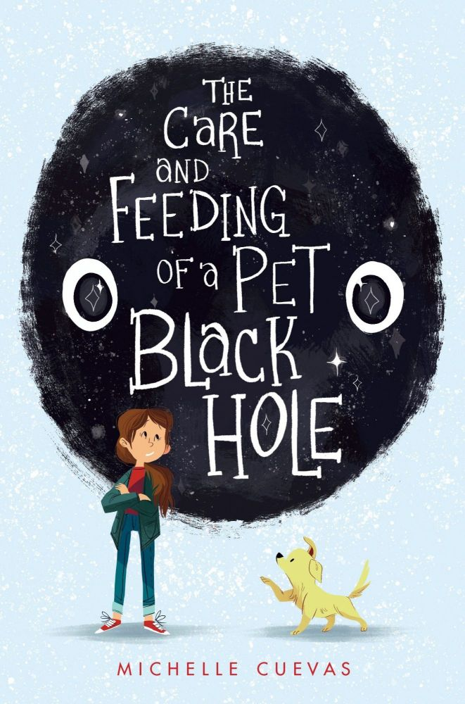Care and Feeding of a Pet Black Hole. Michelle Cuevas.