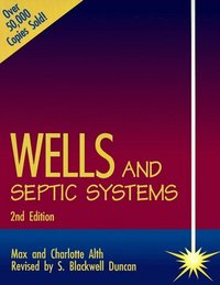 Wells & Septic Systems/2e. Alth.