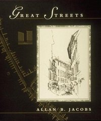 Great Streets. Allan Jacobs.