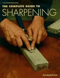 Complete Guide To Sharpening. Lee 070256.