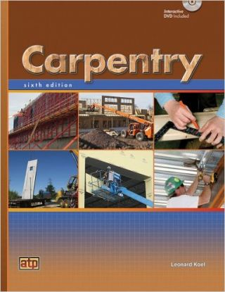 Carpentry, 6th ed. Leonard Koel