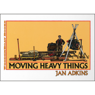 Moving Heavy Things. Jan Adkins