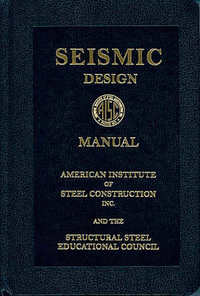 Seismic Design Manual (AISC). American Institute of Steel Construction, AISC