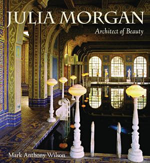 Julia Morgan. Mark A. Wilson