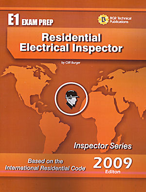 Residential Electrical Inspector Study Guide and Practice Questions Workbook. Cliff Berger