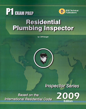 Residential Plumbing Inspector Study Guide and Practice Questions Workbook. Cliff Berger
