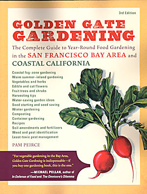 Golden Gate Gardening. Pam Peirce