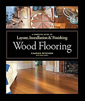 Wood Flooring. Andrew Engel Charles Peterson