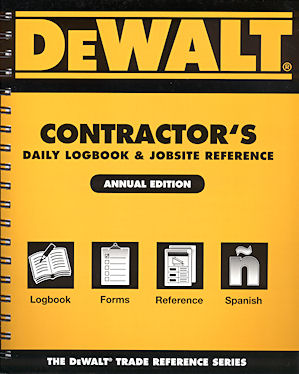 DEWALT Contractor's Daily Logbook & Jobsite Reference. American Contractors Educational Services
