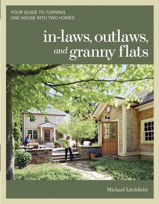 In-laws, Outlaws, & Granny Flats. Michael Litchfield