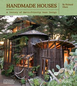 Handmade Houses: A Century of Earth-Friendly Home Design. Richard Olsen
