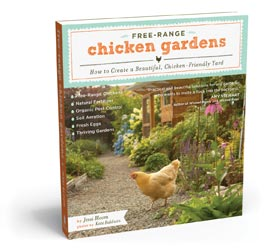 Free Range Chicken Gardens. Jessi Bloom