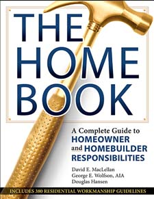 The Home Book; a Complete Guide to Homeowner & Homebuilder Responsibilites. George Wolfson David...