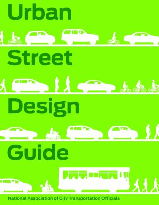 Urban Street Design Guide. National Association of City Transportation Officials