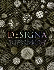 Designa: Technical Secrets of the Traditional Visual Arts. Adam Tetlow