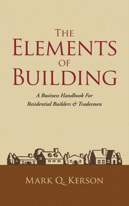 The Elements of Building. Mark Kerson