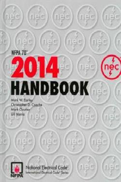 National Electrical Code, 2014 (NEC) Handbook Edition. NFPA