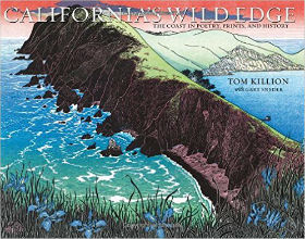 California's Wild Edge: The Coast in Prints, Poetry, and History. Tom Killion, Gary, Snyder, Author