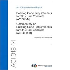 ACI 318-14 Building Code Requirments for Structural Concrete & Commentary, 2014. ACI