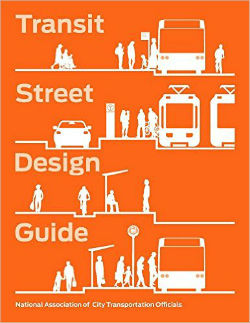 Transit Street Design Guide. National Association of City Transportation Officials