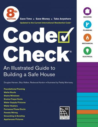 Code Check, 8th Edition. Skip Walker Douglas Hansen, Redwood Kardon, Paddy Morrissey