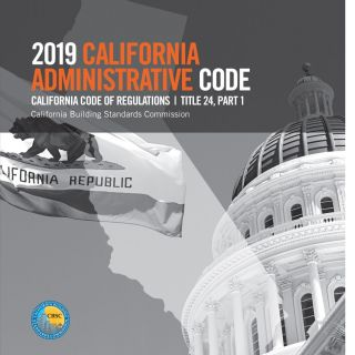 2019 California Administrative Code, Title 24 Part 1 (CAC