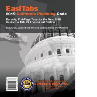 EasiTabs: 2019 California Plumbing Code Title 24, Part 5. Builder's Book