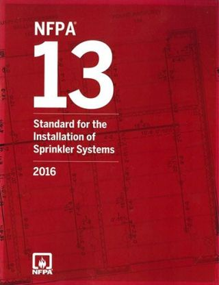 NFPA 13: Automatic Sprinkler Systems 2016. National Fire Protection Association, NFPA